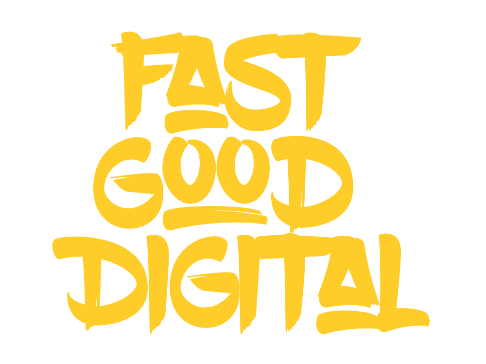 Fast Good Digital